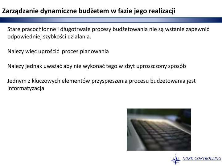 Zarządzanie dynamiczne budżetem w fazie jego realizacji