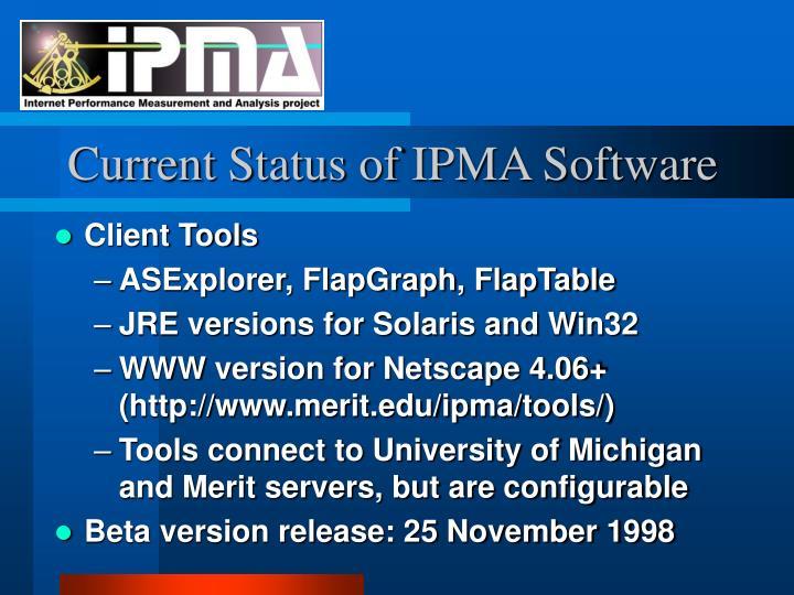 Current Status of IPMA Software
