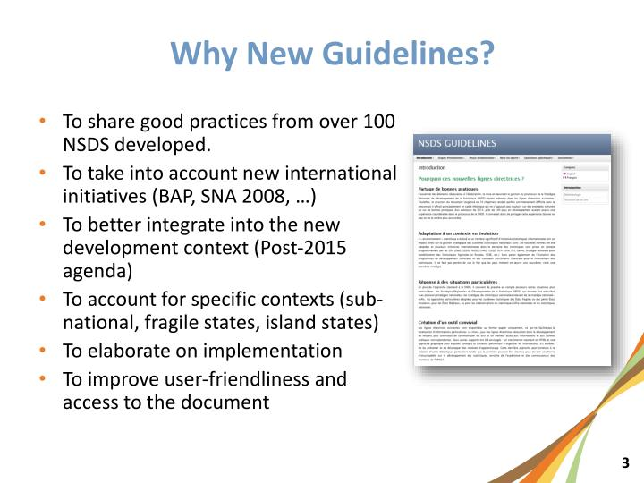Why New Guidelines?