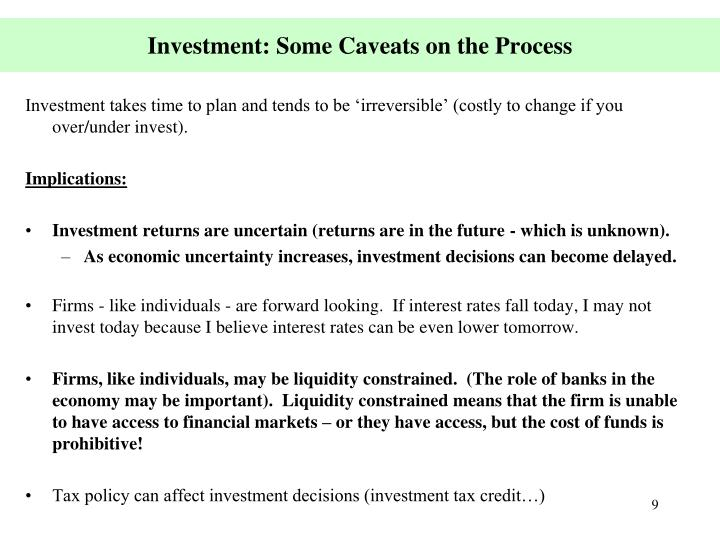 Investment: Some Caveats on the Process