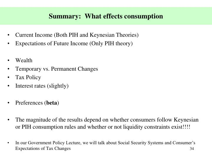 Summary:  What effects consumption