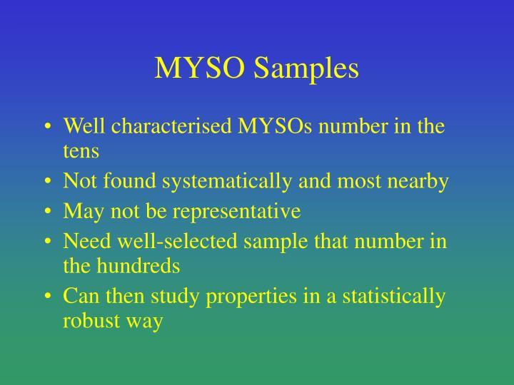 MYSO Samples