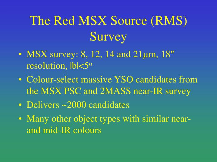 The Red MSX Source (RMS) Survey
