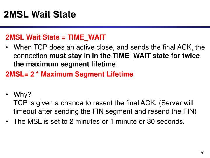 2MSL Wait State