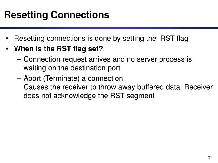 Resetting Connections
