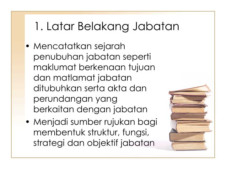 1. Latar Belakang Jabatan