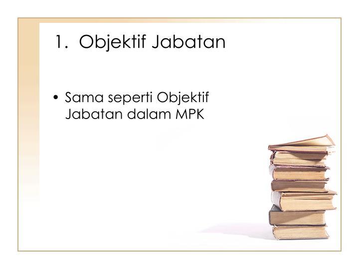 1.  Objektif Jabatan