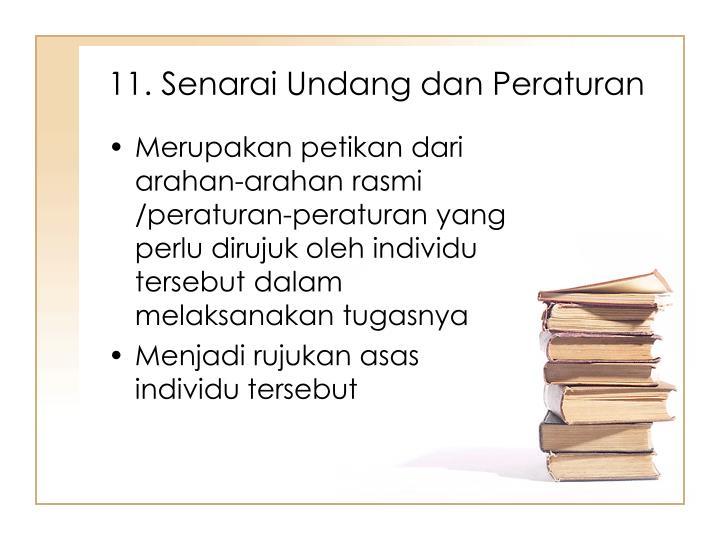 11. Senarai Undang dan Peraturan