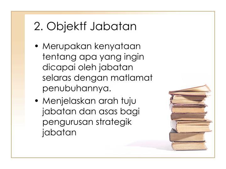 2. Objektf Jabatan