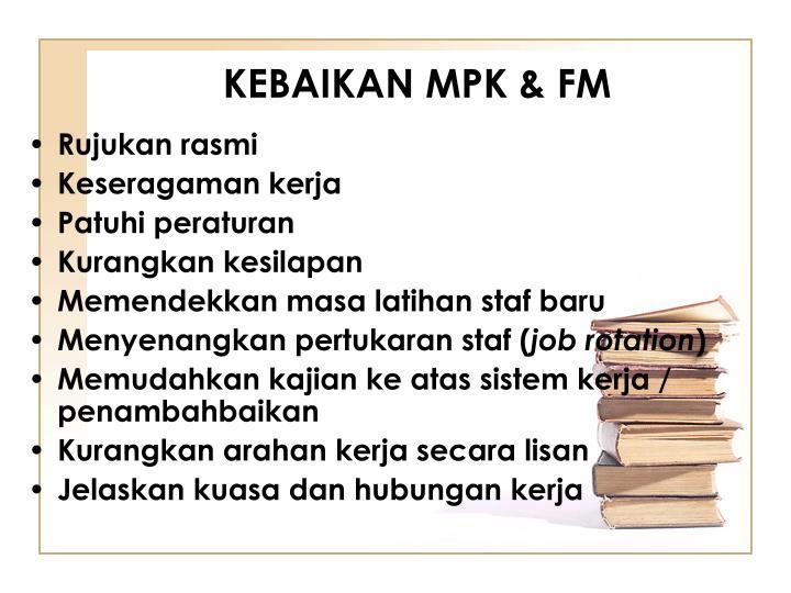 KEBAIKAN MPK & FM