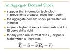 an aggregate demand shock
