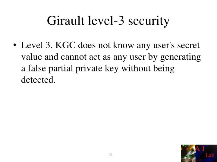 Girault level-3 security