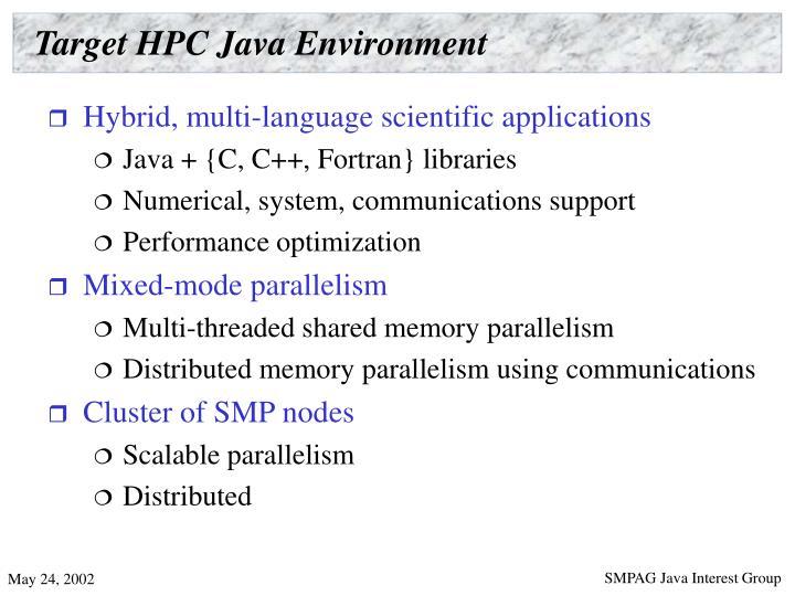 Target HPC Java Environment