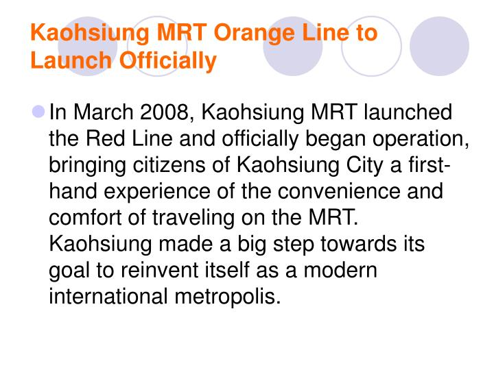 Kaohsiung MRT Orange Line to Launch Officially