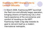 kaohsiung mrt orange line to launch officially1
