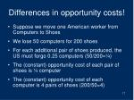 differences in opportunity costs
