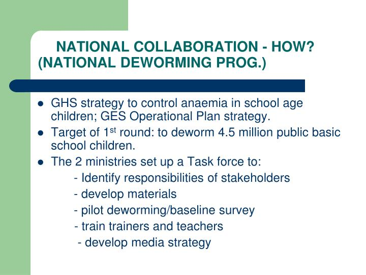 NATIONAL COLLABORATION - HOW?