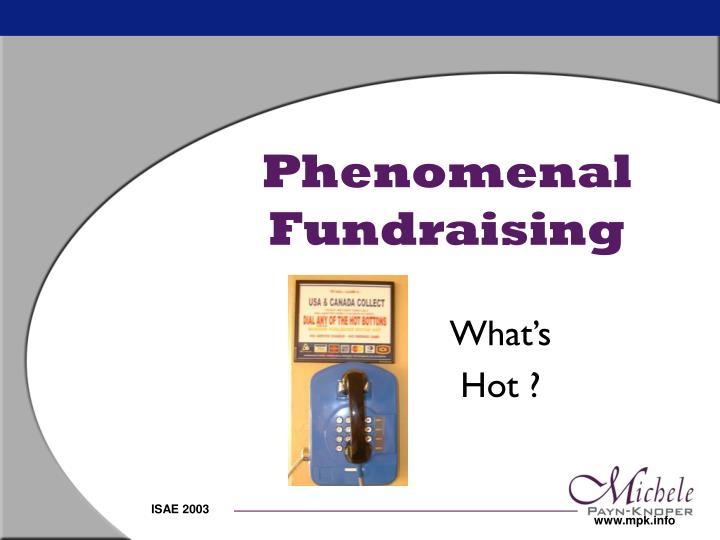 Phenomenal Fundraising