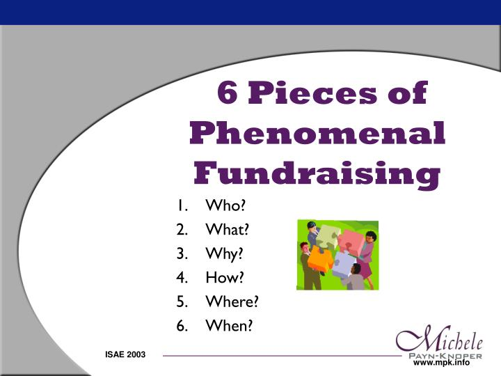 6 Pieces of Phenomenal Fundraising
