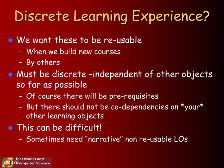 Discrete Learning Experience?
