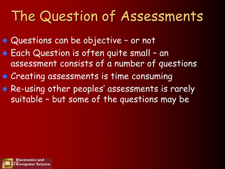 The Question of Assessments