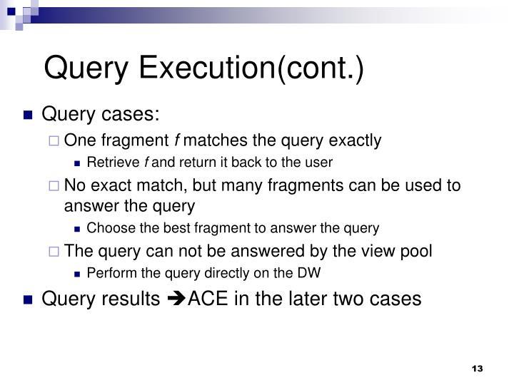 Query Execution(cont.)