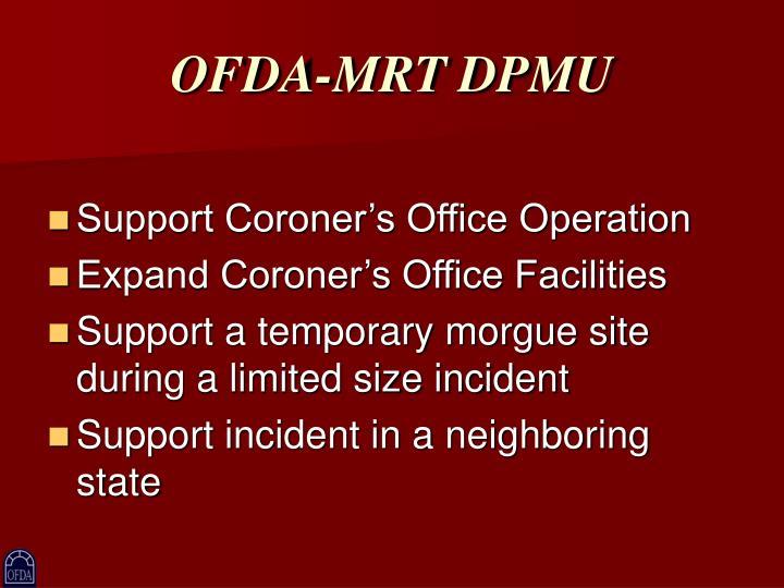 OFDA-MRT DPMU