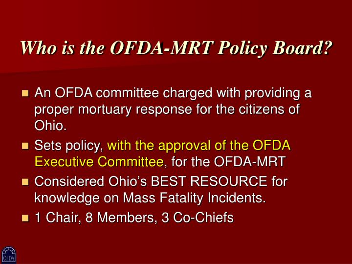Who is the OFDA-MRT Policy Board?