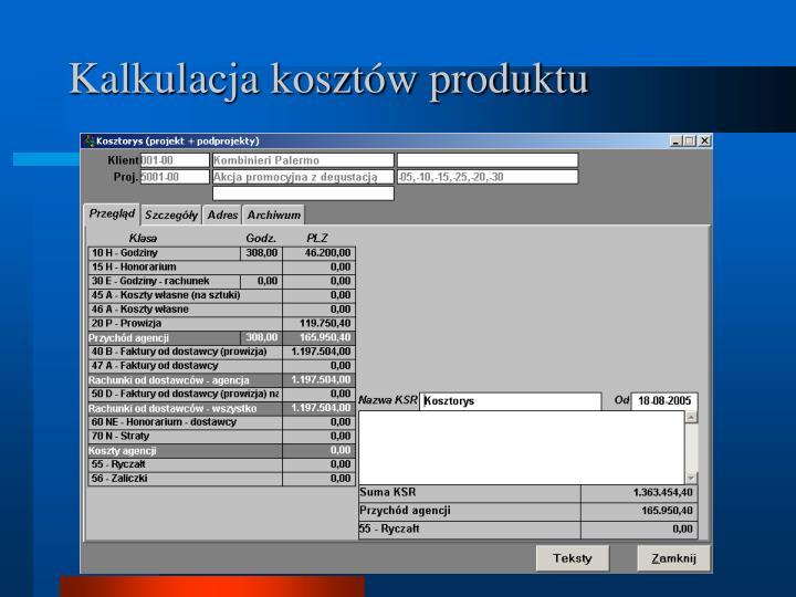 Kalkulacja kosztów produktu