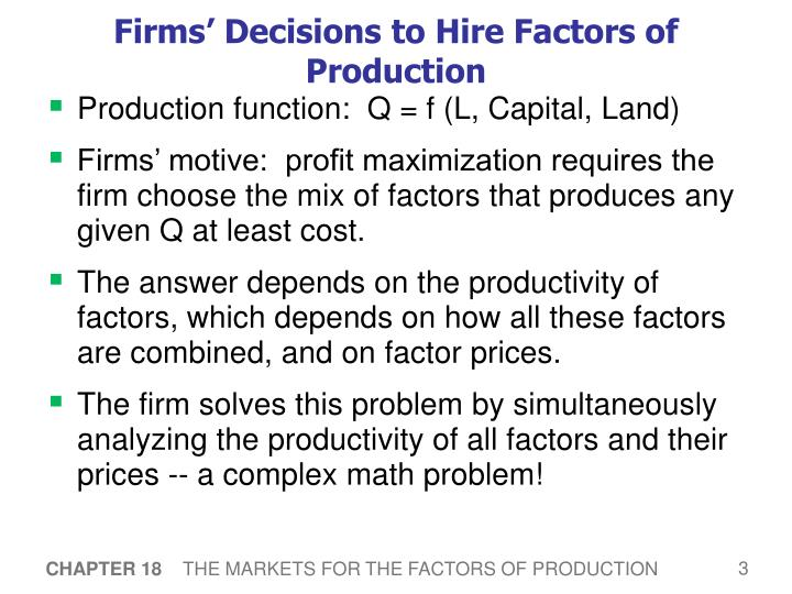 Firms' Decisions to Hire Factors of Production