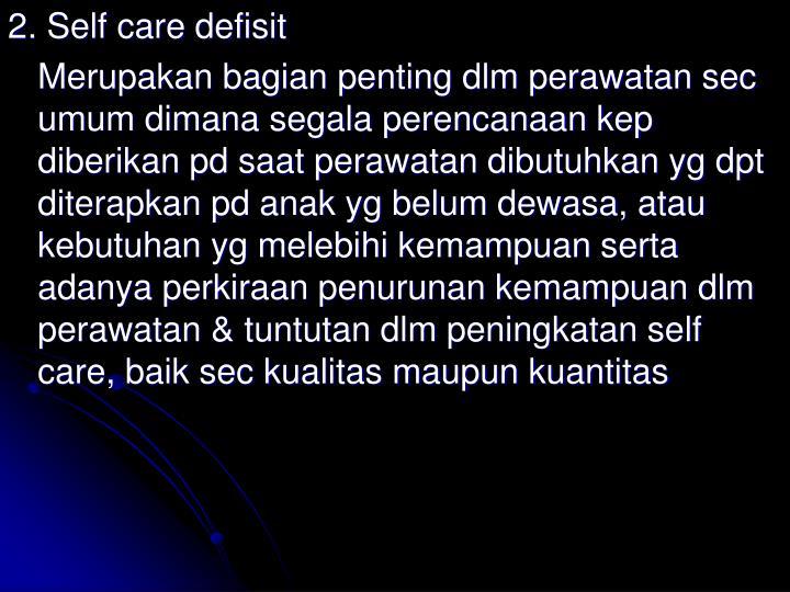 2. Self care defisit
