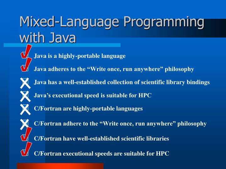 Java is a highly-portable language