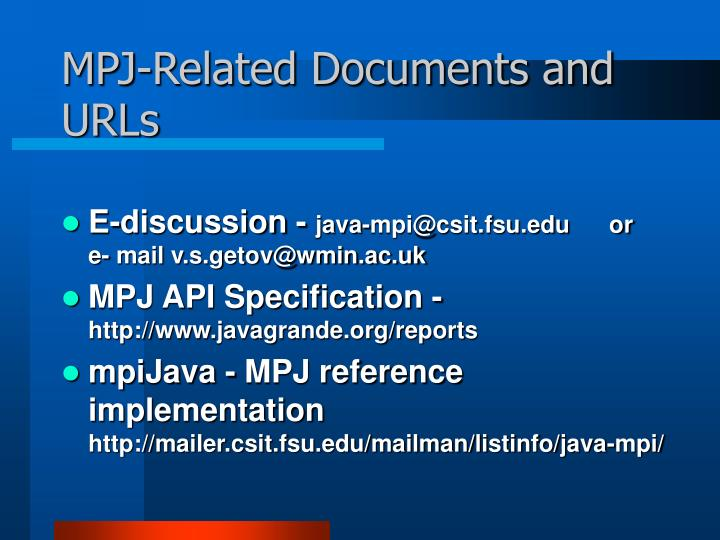 MPJ-Related Documents and URLs