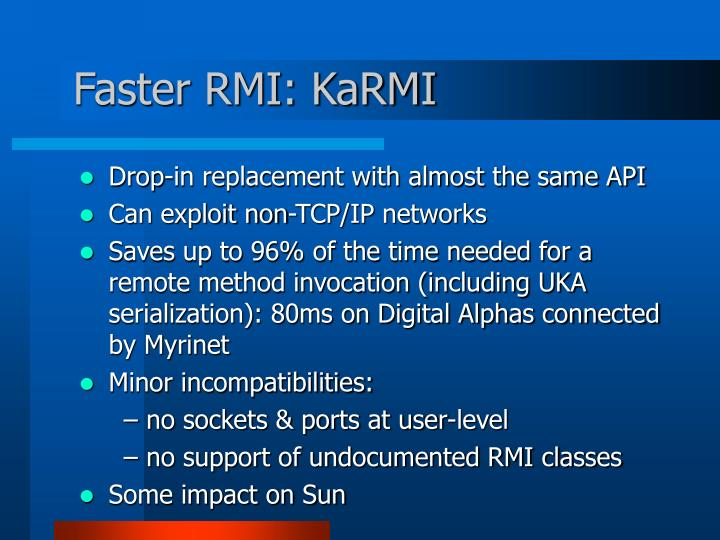 Faster RMI: KaRMI