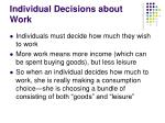 individual decisions about work