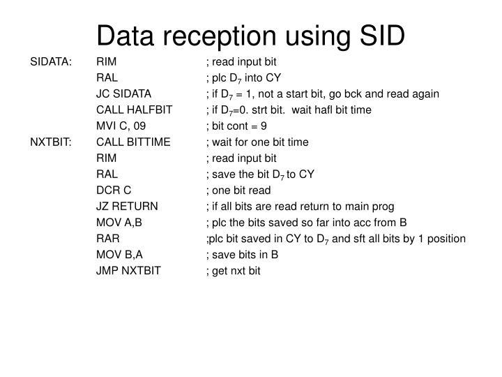 Data reception using SID