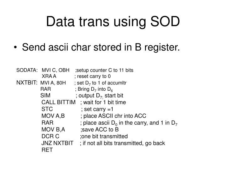Data trans using SOD
