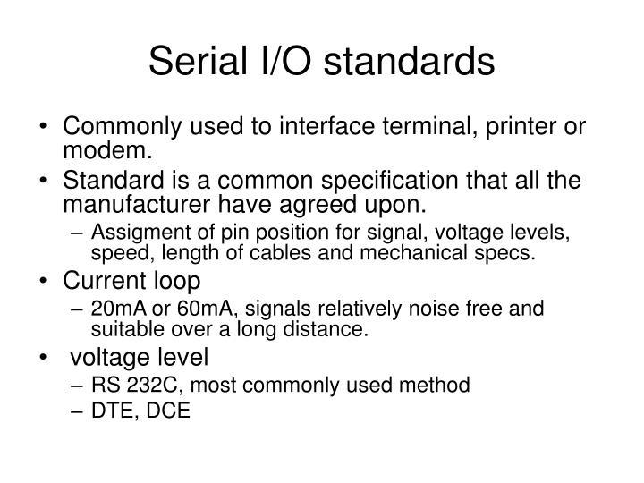 Serial I/O standards