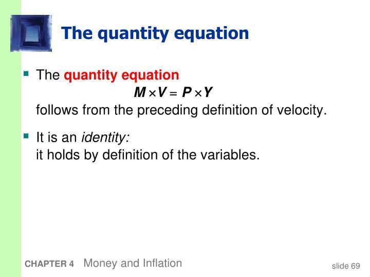 The quantity equation