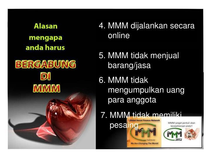 4. MMM dijalankan secara
