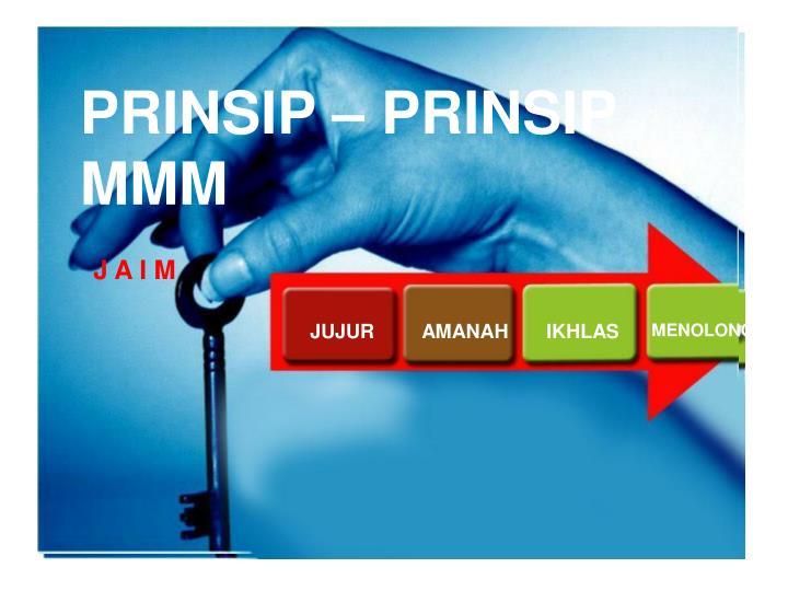 PRINSIP-PRINSIP MMM