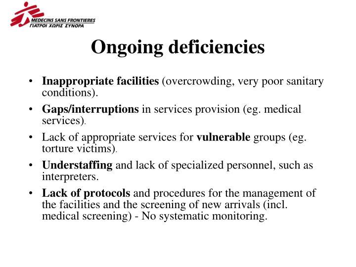 Ongoing deficiencies