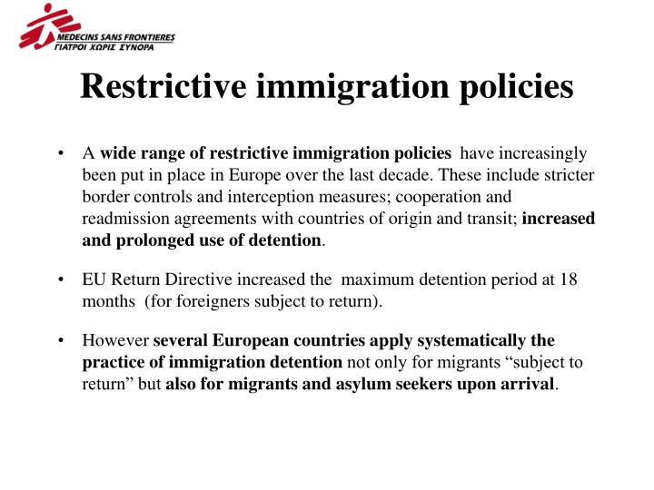 Restrictive immigration policies