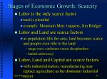 stages of economic growth scarcity