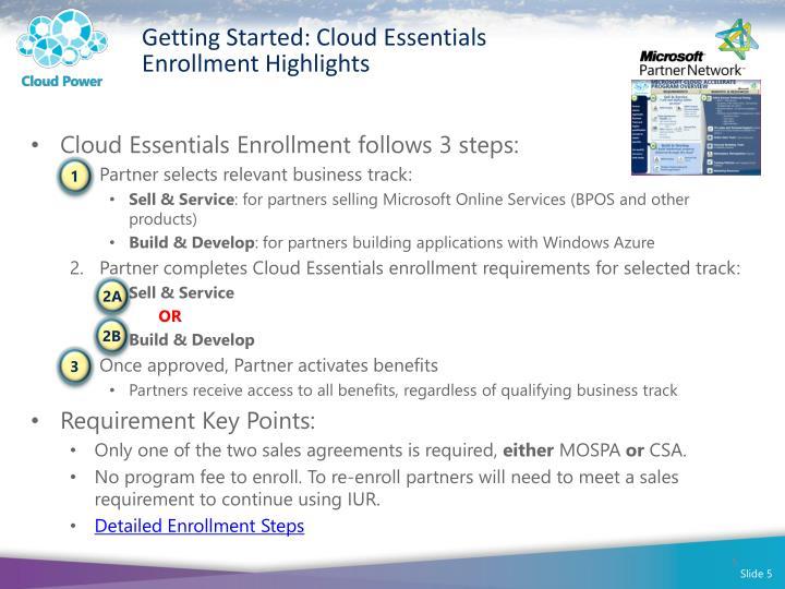 Getting Started: Cloud Essentials Enrollment Highlights