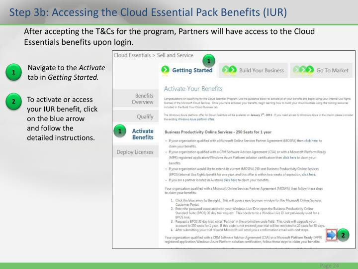 Step 3b: Accessing the Cloud Essential Pack Benefits (IUR)