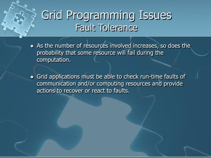 Grid Programming Issues