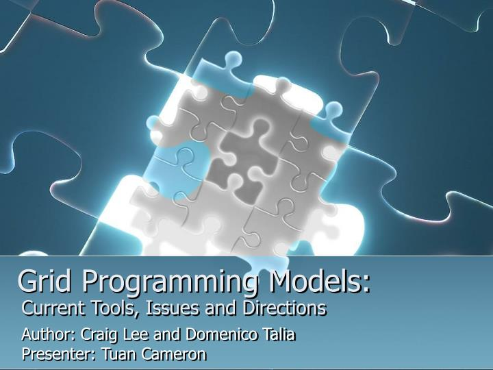 Grid programming models