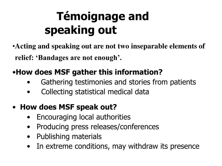 Témoignage and speaking out