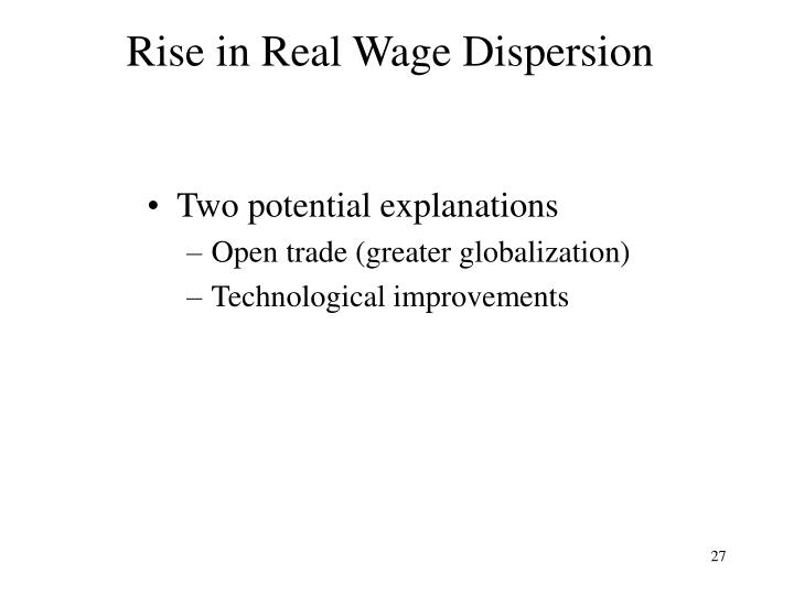 Rise in Real Wage Dispersion